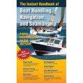 Instant Handbook Of Boat Handling, Nav, Seamanship