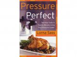 Pressure Perfect, Using Your Pressure Cooker