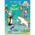 Hark! A Shark! All About Sharks