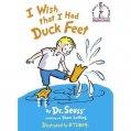 I Wish I Had Duck Feet Dr. Seuss